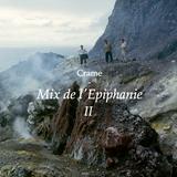 Crame - Mix de l'Epiphanie II
