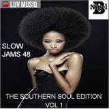 NIGEL B SLOW JAM 48 (THE SOUTHERN SOUL EDITION VOL 1)