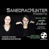 SanedracHunter Presents with Manic Brothers