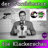 der Strubinator - die Klackerschau (www.soundnart.de)