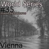 World Series #35 Vienna