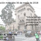 """""""Situación seguridad en el gobierno actual de Guatemala"""""""