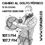EP 605 - Camino Al Golfo Persico By Dj Covag (04-10-16) - Cu Radio