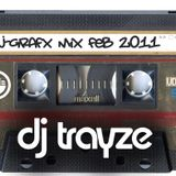 J-Grafx Mix - February 2011 - DJ Trayze