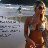 DJ XKhan - Summer Breaks 2014