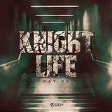 KNIGHTLIFE -DAY 50-