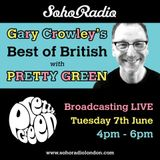 Gary Crowley's Punk & New Wave Show - Best of British with Pretty Green (07/06/2016)