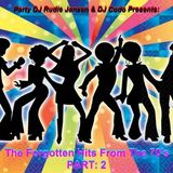Party DJ Rudie Jansen & DJ C.o.d.O - The Forgotten Hits From The 70's Mix Pt2 (Section The Best Mix)