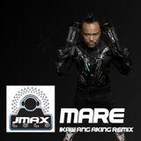 BEP_Apl - MARE  (Jmaxlolo ikaw ang aking Remix)