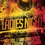 Art Style: Techno | DJ Johnnx Presents : Ladies Night | Episode II : Ann.Darkspace
