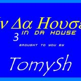 TomySh In Da House 3 (2012-11-13)