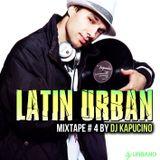 Dj Kapucino - Latin Urban Mixtape #4