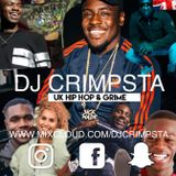 @DJCRIMPSTA - Uk Hip Hop & Grime #001