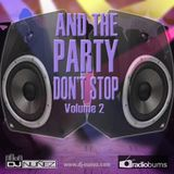 And The Party Don't Stop Vol 2