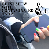GUEST SHOW WITH CONTAMINATED NAILS