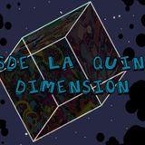 Desde la Quinta DImensión (07/09/17)
