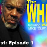 The WHIRL with the Man in the Box (Show #1)