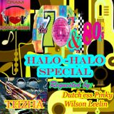 ♬♥♬ THE 70'S  & 80'S HALO HALO SPECIAL ♬♥♬