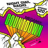 Night Owl Radio 120: Countdown NYE 2017 Mega-Mix.