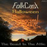 FolkCast Halloween Scream 2013
