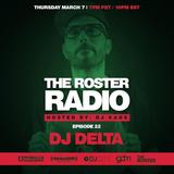 The Roster Radio (Episode 22) on SiriusXM - DJ Delta