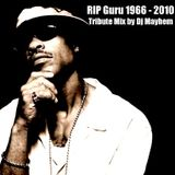 RIP Guru (Gangstarr) -  Tribute Mix