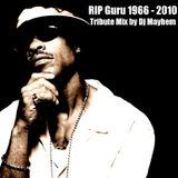 RIP Guru (Gangstarr) -  Tribute Mix