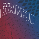 Kanji w/ Just Sonny - Tuesday 19th March 2019 - MCR Live Residents