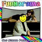 Old school piano party 1 - dj Euphoria (back room Funkarama mix)