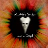 Mixtüre Series 08 mixed by Oxyd