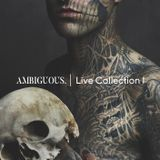 Ambiguous the underground  Live collection KHARAS