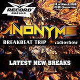 ANONYMS - BREAKBEAT TRIP 18.03.2018 @ RADIO RECORD BREAKS