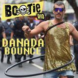 MIXTAPE DANADA BOUNCE BOOTIE RIO