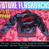 FUTURE FLASHBACKS - July 7, 2017 episode