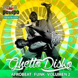 AfroBeats Funk  Vol 2 by GhettoDisko Psicopompo Librería Café