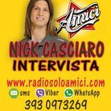 INTERVISTA A NICK CASCIARO DI AMICI