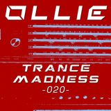 Ollie - Trance Madness 020 [as played on TFB-Radio]