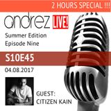 Andrez LIVE! - Summer 2017 - Episode Nine (S10E45) On 04.08.2017