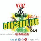 DANCEHALL HUB VOL.2 VYBZ KARTEL EDITION