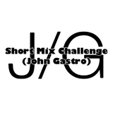 Short Mix Challenge (John Gastro)