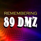 Remembering 89DMZ