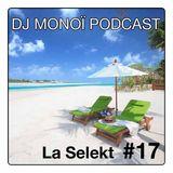 DJ MONOÏ PODCAST LA SELEKT #17