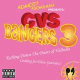 CVS BANGERS VOLUME 3