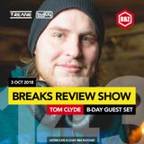 Yreane & Burjuy - BREAKS REVIEW SHOW #143 on BBZ Radio feat. Tom Clyde (3 October 2018)