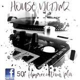 House Victimz 50k Appreciation Mix