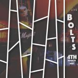 Bolts Live @ The Magnet (4th March 2017)