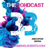 The Bondcast EP033 DiscoPony Edition