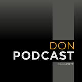 Don Podcast #137: ¡Paren todo, ya volví! (ok, no)