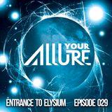 ENTRANCE TO ELYSIUM EPISODE 029