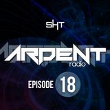 Ardent Radio Ep. 18